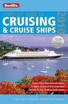 Complete Guide To Cruising & Cruise Ships 2010