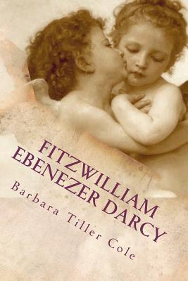 Fitzwilliam Ebenezer Darcy by Barbara Tiller Cole