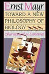 Toward a New Philosophy of Biology: Observations of an Evolutionist