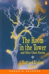 The Room in the Tower and Other Ghost Stories (Penguin Readers)