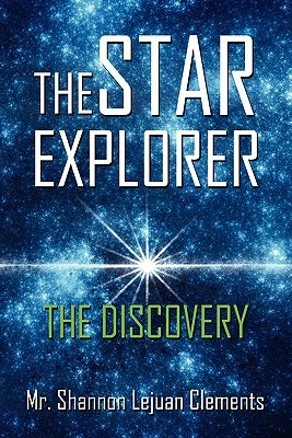 The Star Explorer: The Discovery