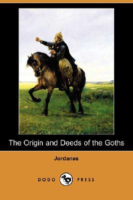The Origin and Deeds of the Goths by Jordanes