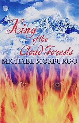 King of the Cloud Forests by Michael Morpurgo — Reviews ...