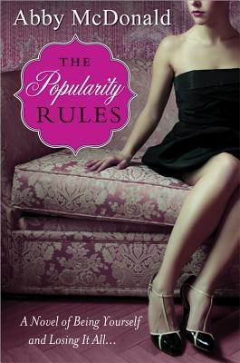 The Popularity Rules by Abby McDonald