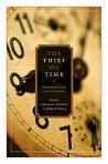 Thief of Time: Philosophical Essays on Procrastination