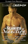 Ellora's Cavemen: Seasons of Seduction II
