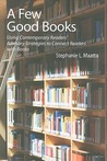 A Few Good Books: Using Contemporary Readers' Advisory Strategies to Connect Readers With Books
