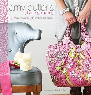 Amy Butler's Style Stitches by Amy Butler