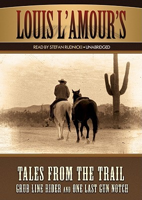 Tales from the Trail: Two by Louis L'Amour