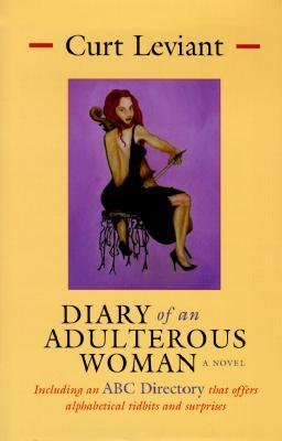 Diary of an Adulterous Woman by Curt Leviant