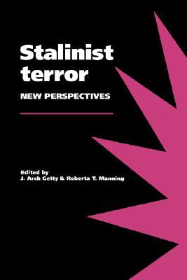 Stalinist Terror: New Perspectives
