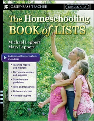 The Homeschooling Book of Lists by Michael Leppert