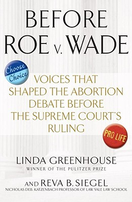 Before Roe v. Wade by Linda Greenhouse