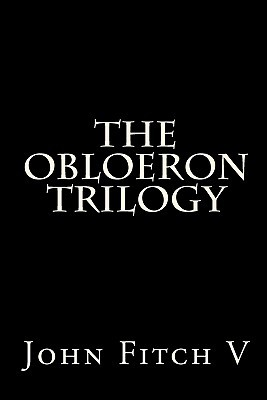 The Obloeron Trilogy (The Quest for the Chalice; The Return to Labergator; The Fall of Myrindar)