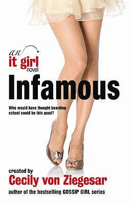 Infamous (It Girl, #7)