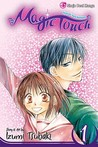 The Magic Touch, Vol. 1 (The Magic Touch, #1)