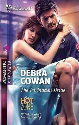 The Forbidden Bride (The Hot Zone, #6) (Silhouette Romantic Suspense #1602)