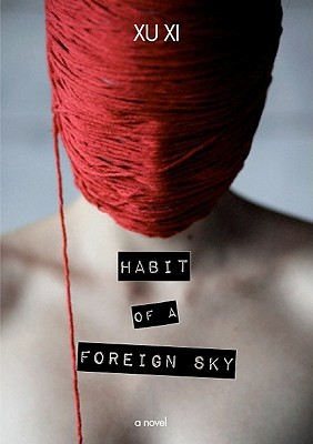 Habit of a Foreign Sky by Xu Xi