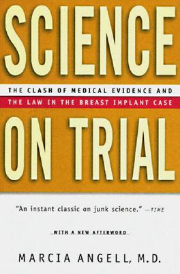Science on Trial by Marcia Angell