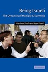 Being Israeli: The Dynamics of Multiple Citizenship