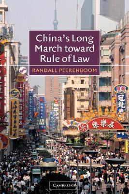 China's Long March Toward Rule of Law
