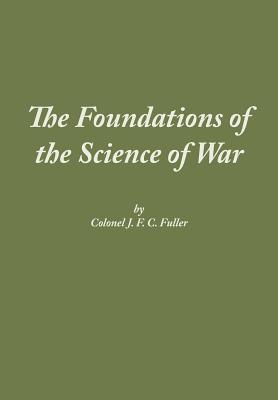 The Foundations of the Science of War