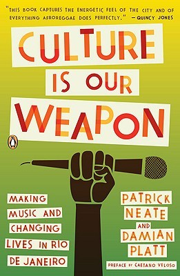 Culture Is Our Weapon by Patrick Neate