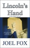 Lincoln's Hand: A...