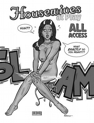 Housewives at Play: All Access