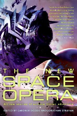 The New Space Opera by Jonathan Strahan