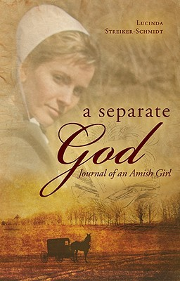 A Separate God: Journal of an Amish Girl
