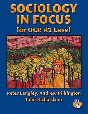 Sociology In Focus For Ocr A2 Level