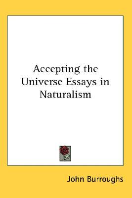 Accepting the Universe: Essays in Naturalism