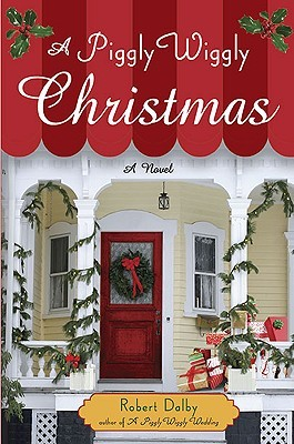 A Piggly Wiggly Christmas (Piggly Wiggly #4)