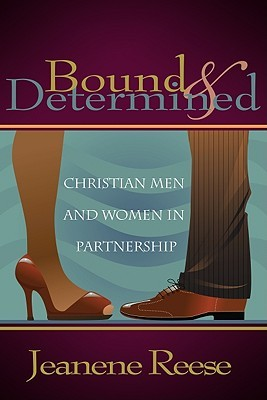 Bound & Determined: Christian Men and Women in Partnership