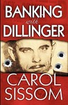 Banking with Dillinger
