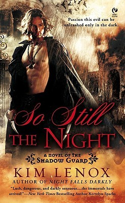 So Still The Night by Kim Lenox
