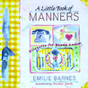 Little Book of Manners: Etiquette for Young Ladies