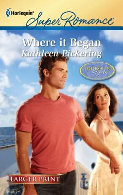 Where It Began by Kathleen Pickering