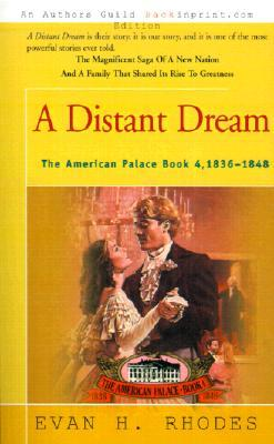 A Distant Dream (American Palace #4)