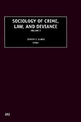 Sociology of Crime, Law and Deviance