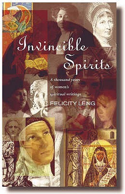 Invincible Spirits: A Thousand Years of Women's Writings