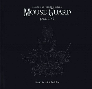 Mouse Guard: Fall 1152 Black and White Edition