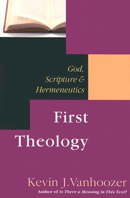 First Theology by Kevin J. Vanhoozer