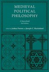 Medieval Political Philosophy: A Sourcebook