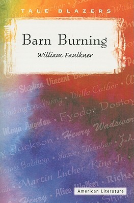 barn burning william faulkner quotes