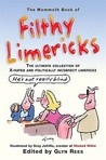 The Mammoth Book Filthy Limericks. Edited by Glyn Rees