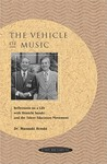 The Vehicle Of Music: Reflections On A Life With Shinichi Suzuki And The Talent Education Movement