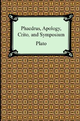 Phaedrus/Apology/Crito/Symposium by Plato