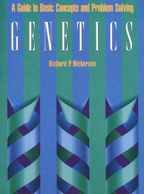 Genetics: A Guide to Basic Concepts and Problem Solving